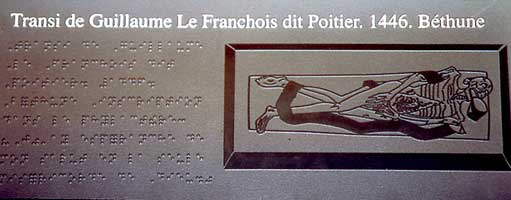 Thanks to a tactile graphic engraving representing the Transi of Guillaume le Francois visually impaired (blind) visitors can have access to this piece of the exhibit